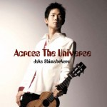 Jake Shimabukuro – Across The Universe